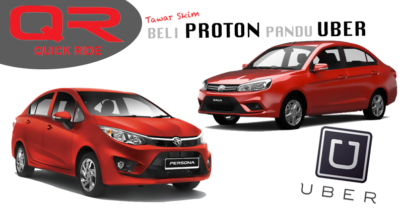 Quick Ride to lease Proton vehicles to Uber drivers – Saga at RM45 per day, Persona at RM55 per day